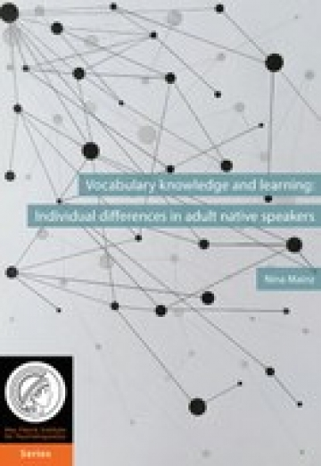 Nina Mainz Vocabulary knowledge and learning individual differences in adult native speakers